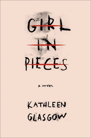 https://www.goodreads.com/book/show/29236380-girl-in-pieces