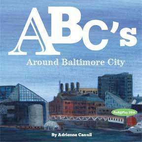 ABC's Around Baltimore City