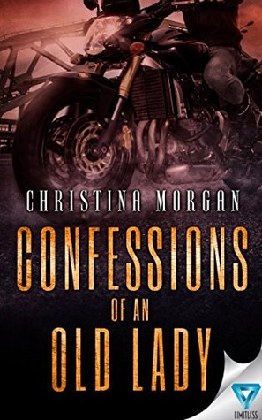 Confessions of an Old Lady by Christina Morgan
