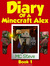 Diary of a Minecraft Alex #1