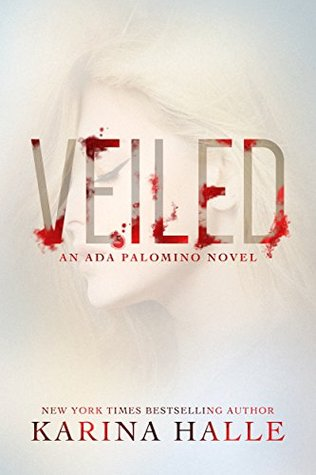 Review: Veiled by Karina Halle (@Mollykatie112, @MetalBlonde)