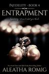 Entrapment (Infidelity, #4)