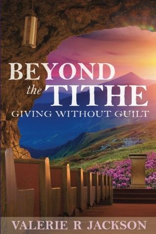 Beyond the Tithe by Valerie R. Jackson
