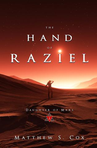 The Hand of Raziel by Matthew S. Cox