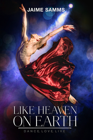 Book Review: Jaime Samms - Like Heaven on Earth (Dance, Love, Live #3)