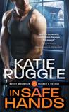In Safe Hands (Search and Rescue, #4)