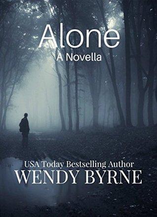 Alone - A Prequel Novella
