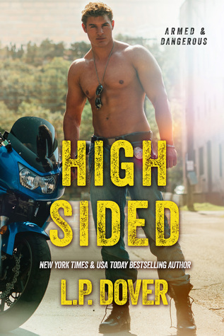 High-Sided (Armed & Dangerous, #3)