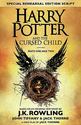 Book Review: Harry Potter and the Cursed Child, Parts One and Two by J.K. Rowling, John Tiffany, and Jack Thorne