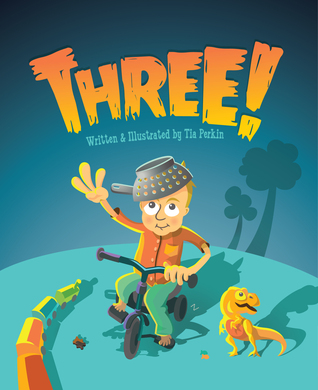 Three! by Tia Perkin