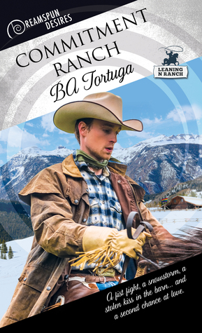 Release Day Review: Commitment Ranch (Dreamspun Desires #18) by B. A. Tortuga