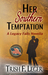 Her Southern Temptation by Trish F. Leger