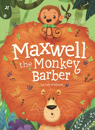 Maxwell the Monkey Barber by Cale Atkinson