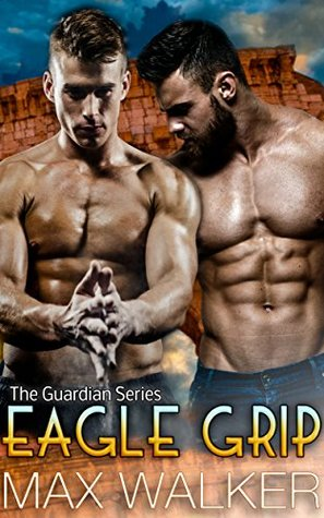 Eagle Grip (The Guardian Series, #3)
