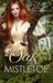 Oak & Mistletoe by J.Z.N. McCauley
