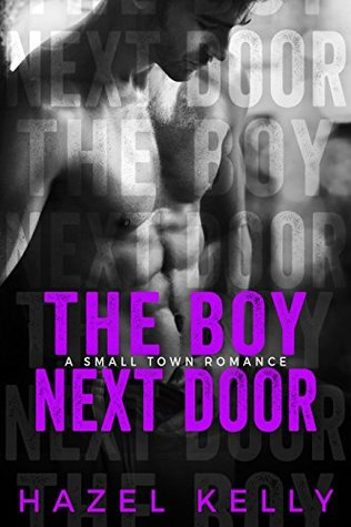 The Boy Next Door (Soulmates, #3) by Hazel Kelly