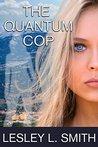 The Quantum Cop