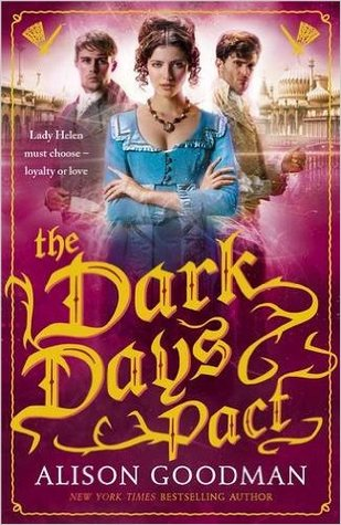 Waiting on Wednesday: Dark Days Pact by Alison Goodman