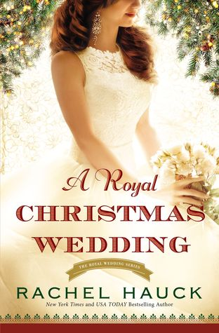 a royal christmas wedding rachel hauck