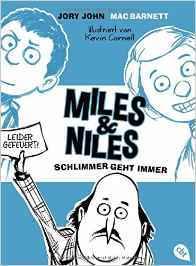 Schlimmer geht immer (Miles & Niles, #2)