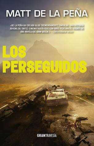Los perseguidos (Los vivientes, #2)