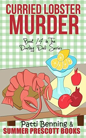 Curried Lobster Murder: Book 14 in The Darling Deli Series