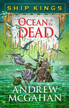 The Ocean of the Dead (Ship Kings, #4)