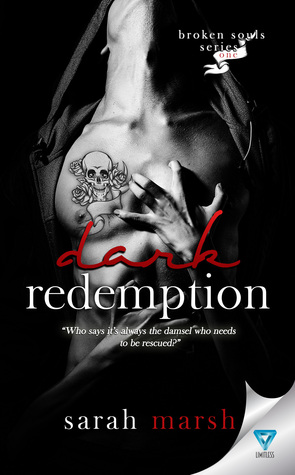 Dark Redemption (Broken Souls #1) by Sarah Marsh