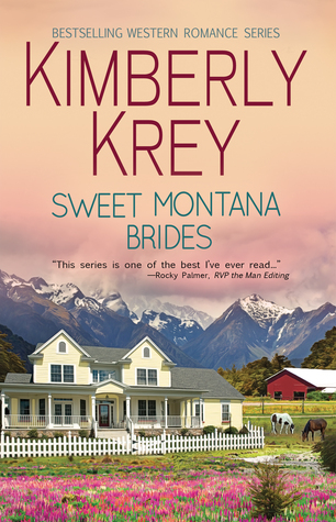 Sweet Montana Bride Series by Kimberly Krey