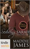 Hell Yeah!: Seducing Sarah (Kindle Worlds Novella)