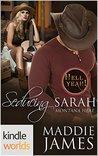 Hell Yeah!: Seducing Sarah (Kindle Worlds Novella)