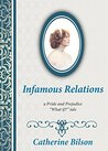 Infamous Relations: A Pride And Prejudice