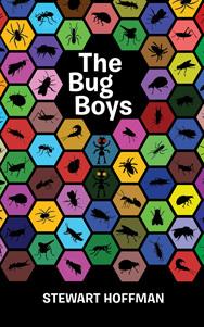 The Bug Boys by Stewart Hoffman