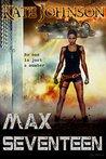 Max Seventeen
