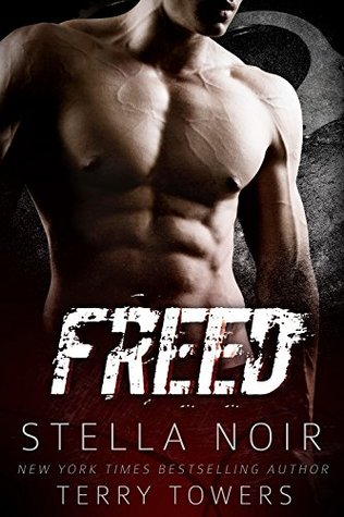 Freed (Bad Boy Hitman Romance) by Terry Towers