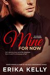 Mine for Now (Wild Love, #1)