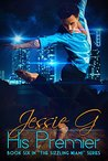 His Premier (Sizzling Miami #6)