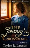 The Journey's Crossroad: A Clean and Wholesome Christian Romance + Bonus Book!