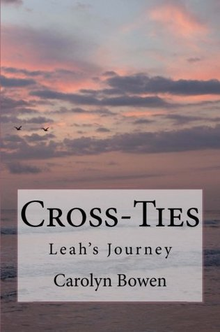 Cross-Ties by Carolyn Bowen