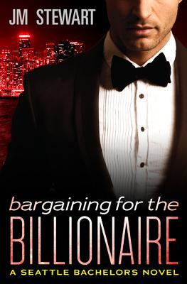 Bargaining for the Billionaire (Seattle Bachelors #3)