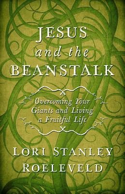 jesus and the beanstalk lori stanley roeleveld