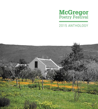 McGregor Poetry Festival by Sundry South African poets