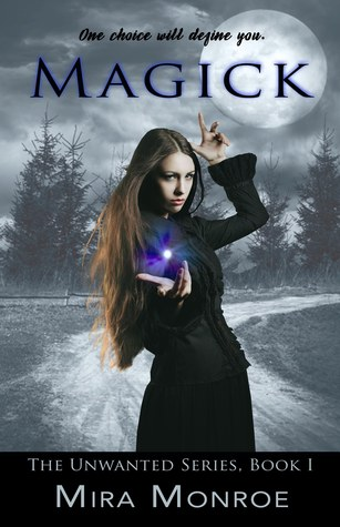 Magick by Mira Monroe