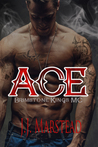 Ace (The Brimstone Kings MC #1)