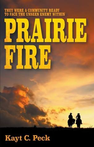 Recent Release Review: Prairie Fire by Kayt C. Peck