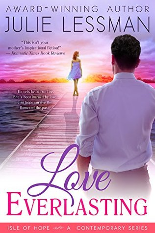 Love Everlasting (Isle of Hope, #2)