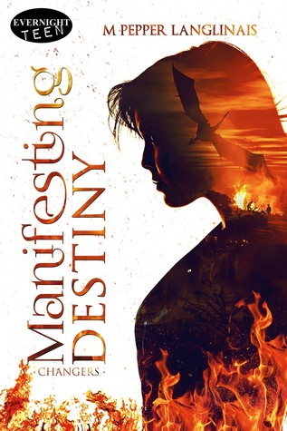 Manifesting Destiny (Changers Book 1)