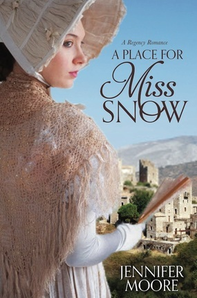 A Place for Miss Snow : a regency romance
