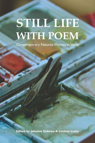 Still Life with Poem by Jehanne Dubrow