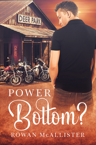 Release Day Review: Power Bottom? by Rowan McAllister
